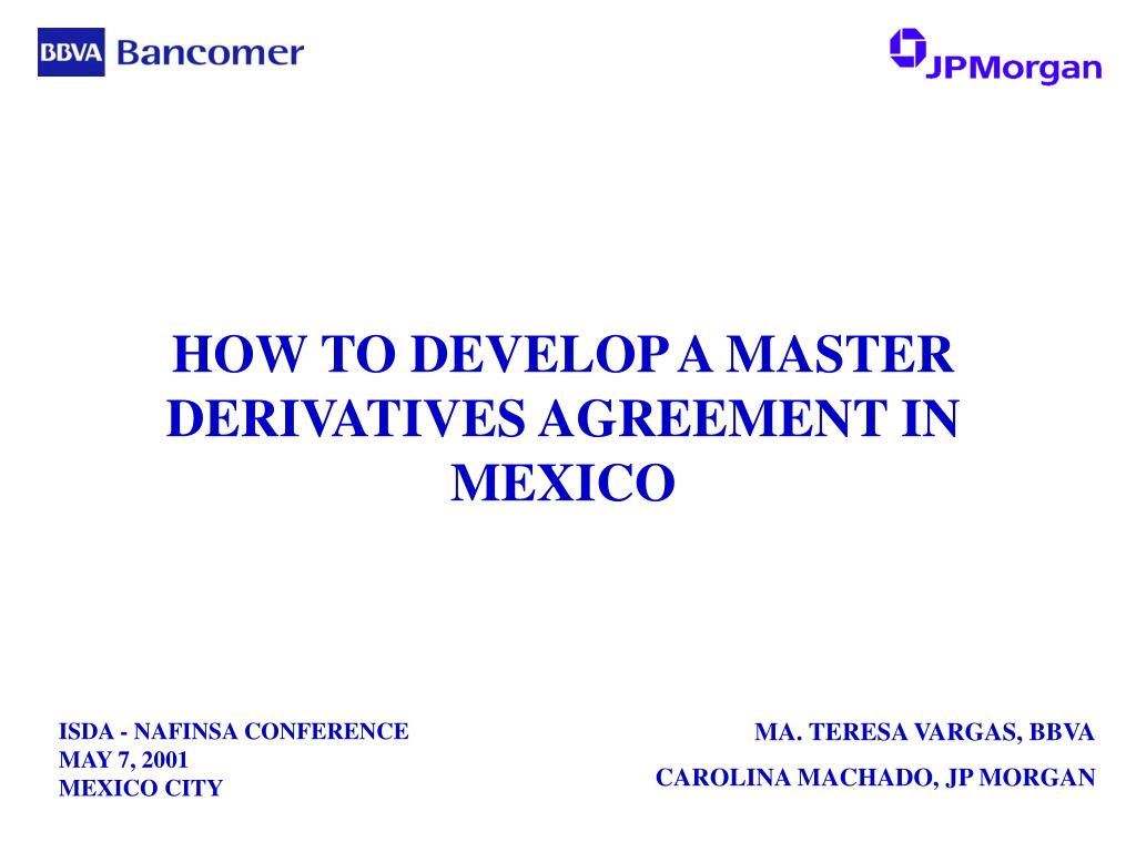 how to develop a master derivatives agreement in mexico l.