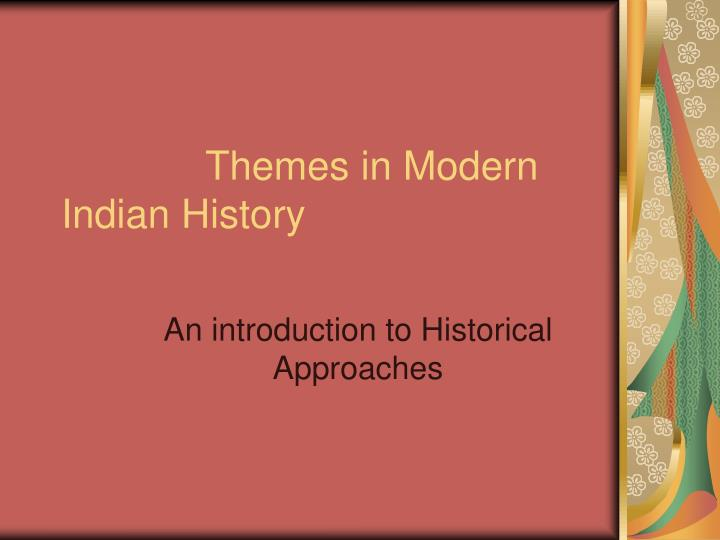 themes in modern indian history n.