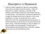 descriptive vs dynamical