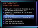 pie diabetico atenci n de la lesi n