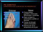 pie diabetico caracteristicas clinicas del pie angiopatico