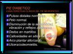 pie diabetico caracteristicas clinicas del pie neuropatico
