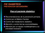 pie diabetico prevencion secundaria