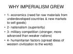 why imperialism grew