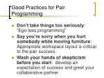 good practices for pair programming1