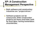 xp a construction management perspective