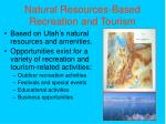 natural resources based recreation and tourism