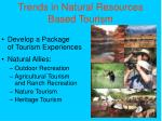 trends in natural resources based tourism