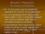 brussels i regulation exclusive jurisdiction