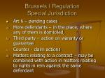 brussels i regulation special jurisdiction