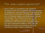 the new lugano agreement
