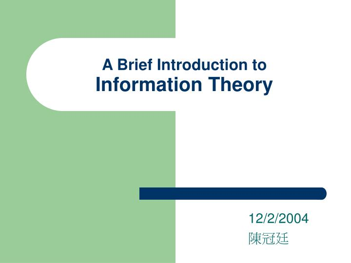 a brief introduction to information theory n.