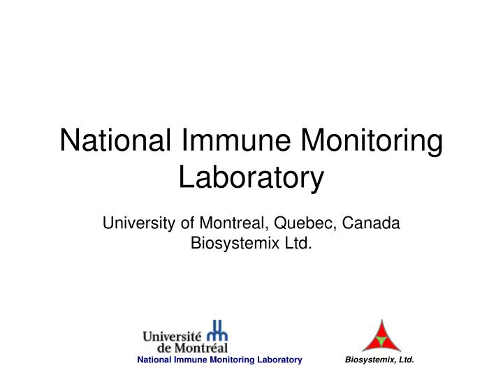 national immune monitoring laboratory n.