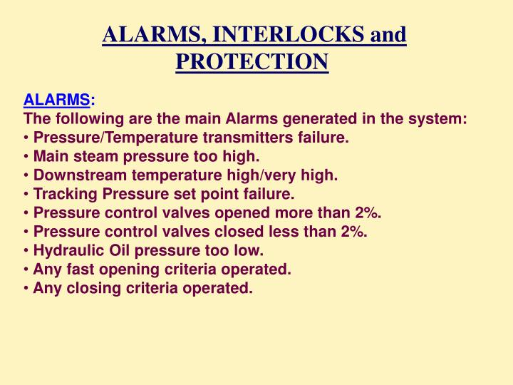 ALARMS, INTERLOCKS and PROTECTION