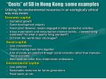 costs of sd in hong kong some examples
