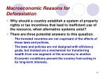 macroeconomic reasons for deforestation