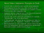moral values judgments principles truth17
