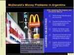 mcdonald s money problems in argentina