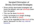 iterated elimination of strictly dominated strategies