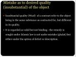 mistake as to desired quality insubstantial of the object