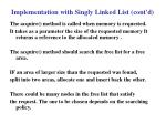 implementation with singly linked list cont d