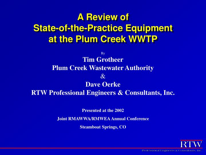 a review of state of the practice equipment at the plum creek wwtp n.