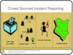 crowd sourced incident reporting