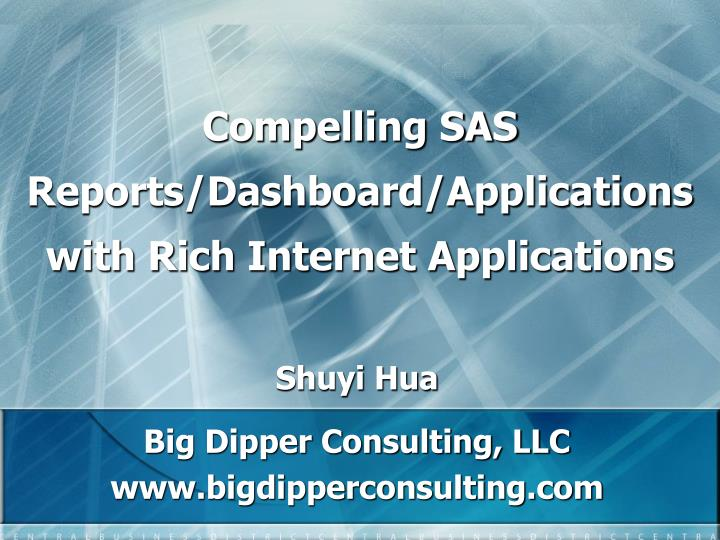 compelling sas reports dashboard applications with rich internet applications n.
