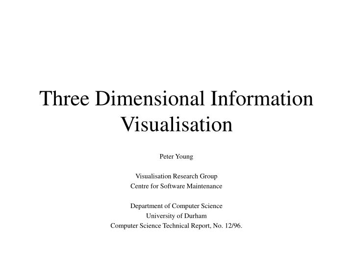 three dimensional information visualisation n.