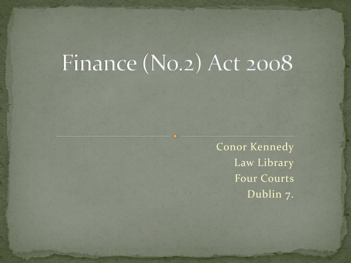 finance no 2 act 2008 n.