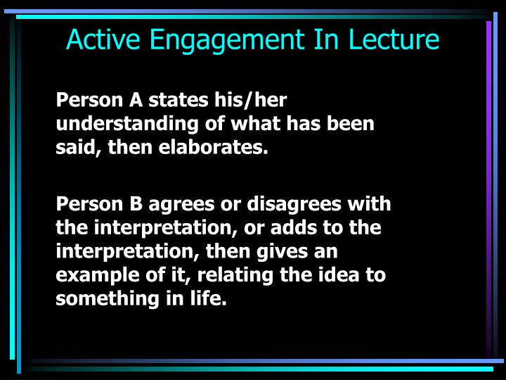 Active engagement in lecture