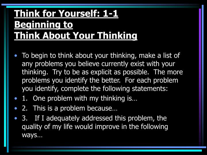 Think for Yourself: 1-1