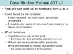 case studies eclipse jdt ui2