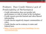problem poor credit history lack of predictability of performance