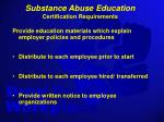 substance abuse education certification requirements
