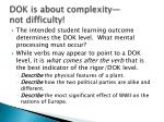 dok is about complexity not difficulty