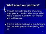what about our partners
