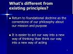 what s different from existing principles