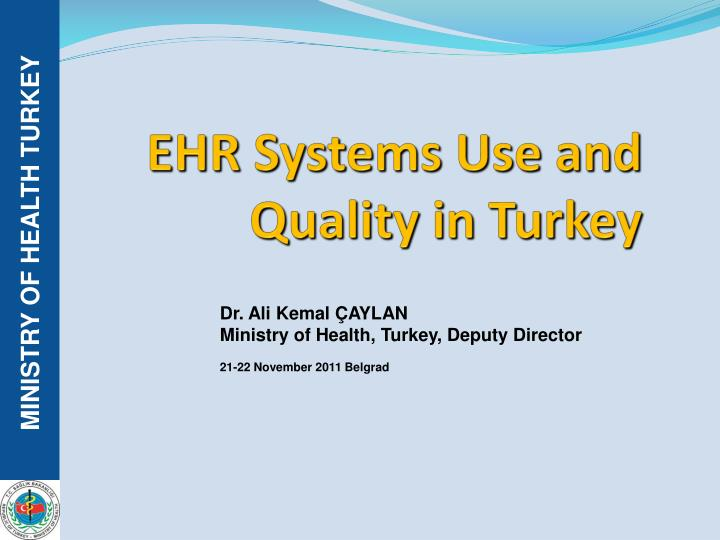 ehr systems use and quality in turkey n.