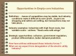opportunities in empty core industries