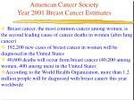 american cancer society year 2001 breast cancer estimates