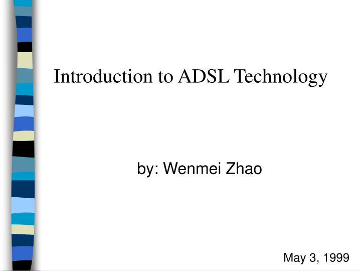 introduction to adsl technology n.