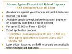 advance against financial aid related expenses aka emergency loan e loan