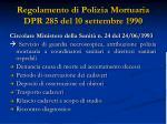 regolamento di polizia mortuaria dpr 285 del 10 settembre 1990