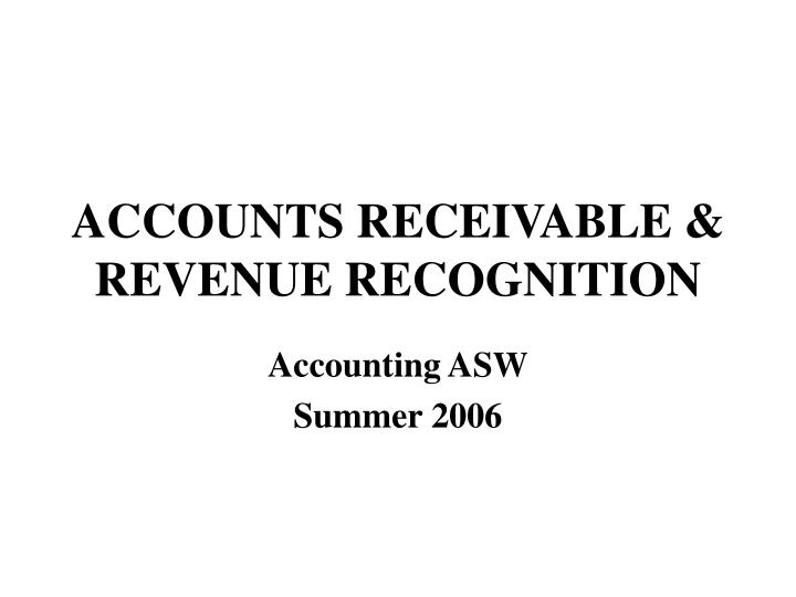 accounts receivable revenue recognition n.