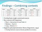 findings combining contexts