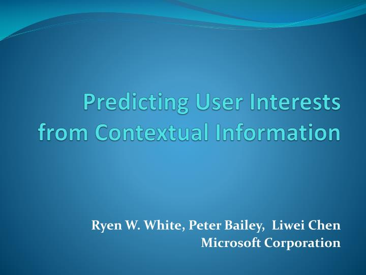 predicting user interests from contextual information n.