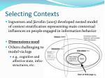 selecting contexts