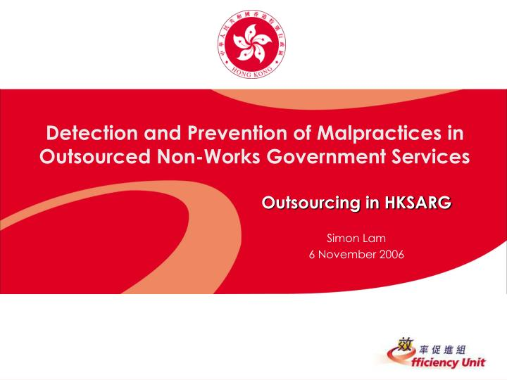 detection and prevention of malpractices in outsourced non works government services n.
