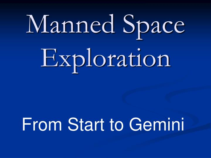 manned space exploration n.